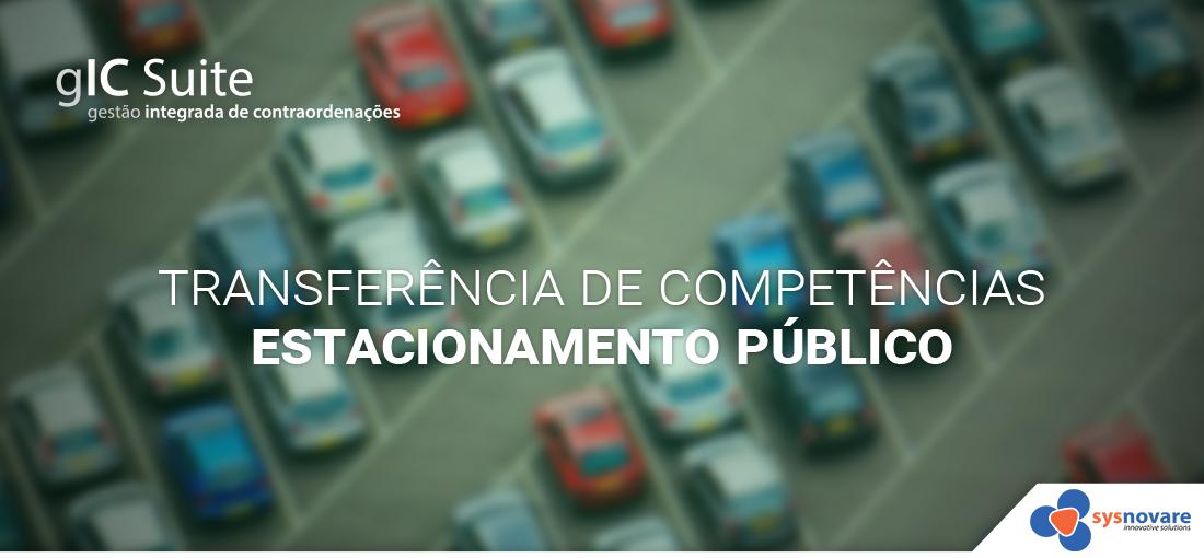Transferência de Competências - Estacionamento Público