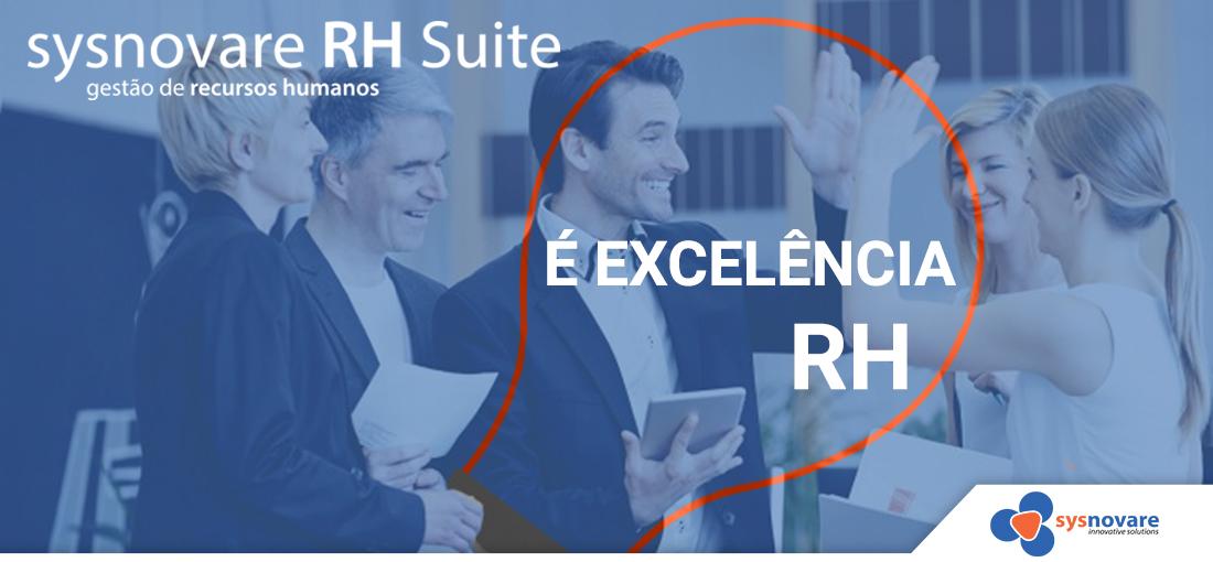 Sysnovare RH Suite é Excelência RH