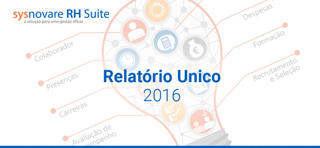 Relatório Único 2016 - Sysnovare RH Suite