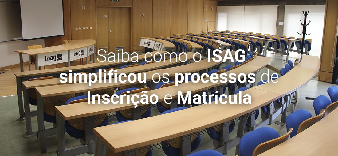 Saiba como o ISAG simplificou os processos de Inscrição e Matrícula