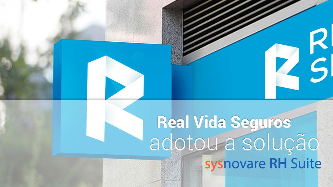 Real Vida Seguros adotou a solução Sysnovare RH Suite