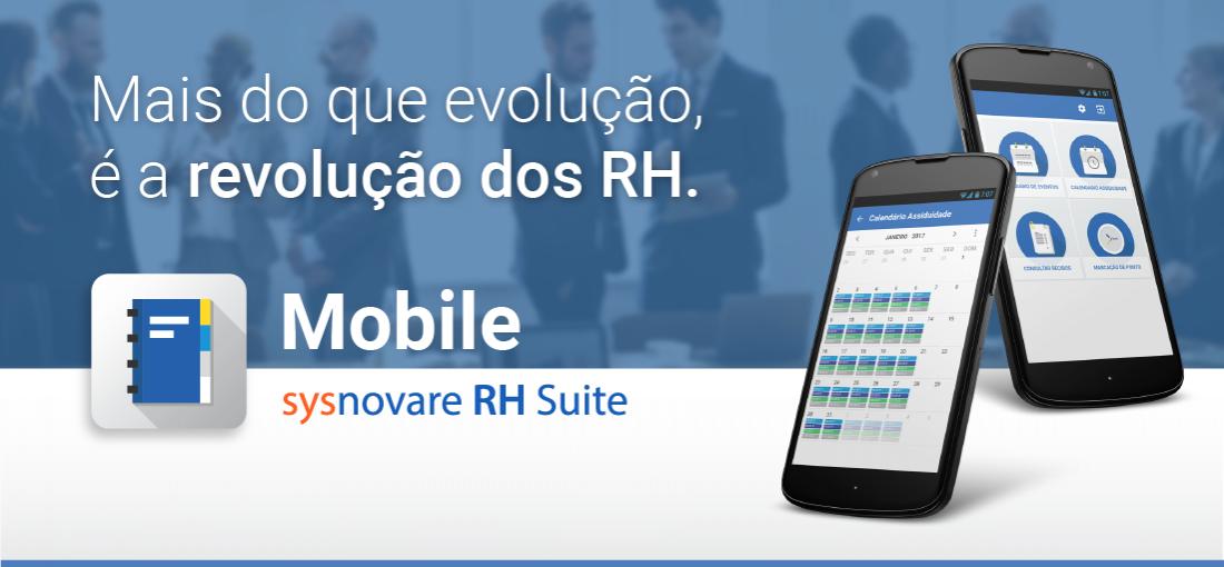 RH Mobile - App para smartphone do Sysnovare RH Suite - Mais do que evolução,  é a revolução dos RH.