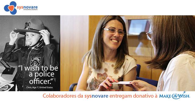 Colaboradores da Sysnovare entregam donativo à Make a Wish
