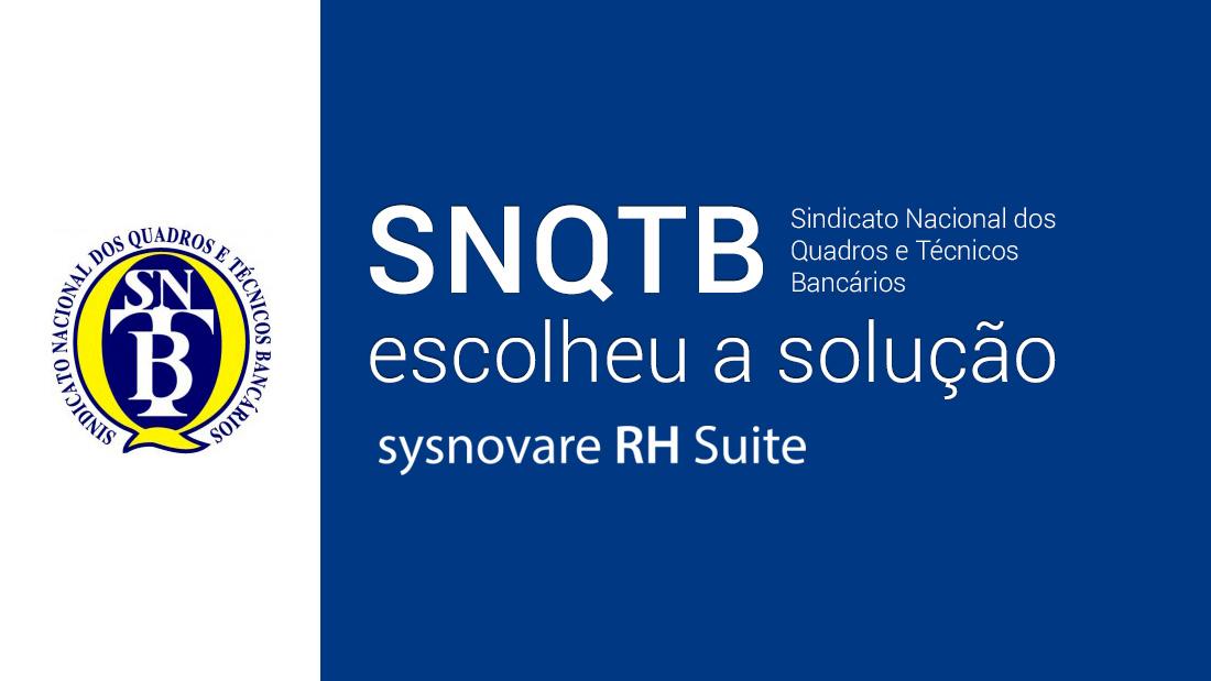 SNQTB escolheu o sysnovare RH Suite